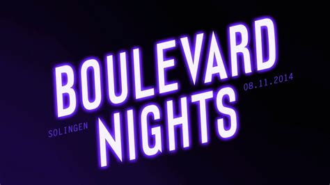 blvd nights with music youtube boulevard nights im hell s inn 2014 youtube