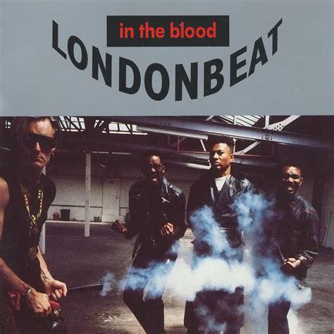 was in the blood londonbeat fanart fanart tv