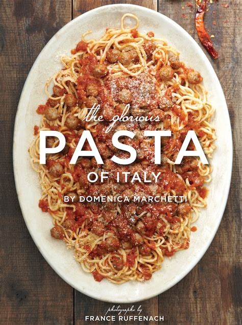 to be of pasta books food s guide to cuisine the glorious pasta of