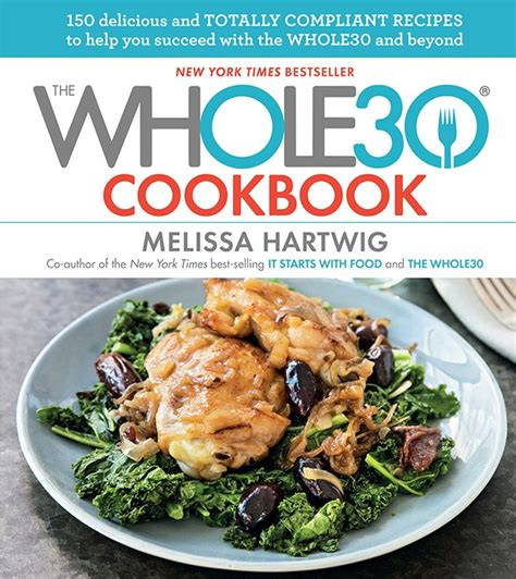 recipe cookbooks top 5 cookbooks to get you through whole 30 by