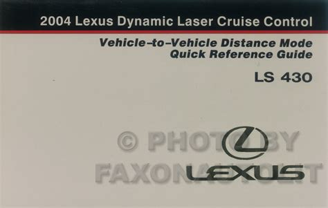 car owners manuals free downloads 2004 lexus ls spare parts catalogs 2004 lexus ls 430 dynamic cruise control owner s manual