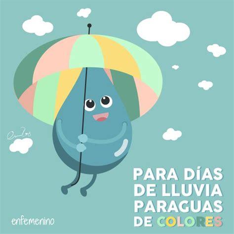 imagenes de feliz lunes para perfil de wasap los d 237 as de lluvia tambi 233 n molan frasedeldia frase del