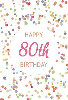 happy 80th birthday card template 1000 images about birthday cards on free