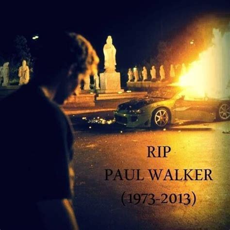 Paul Walker Rest In Peace 1611 best images about paul walker far soon r