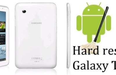 reset hard samsung galaxy tab 2 hard reset galaxy tab 2 archives raqwe