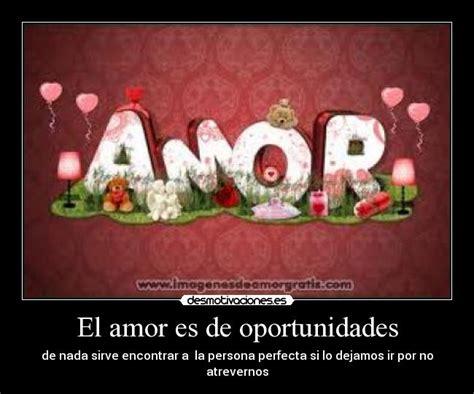 Imagenes Oportunidades Amor | el amor es de oportunidades desmotivaciones
