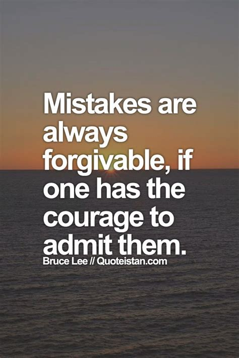 mistakes   forgivable     courage