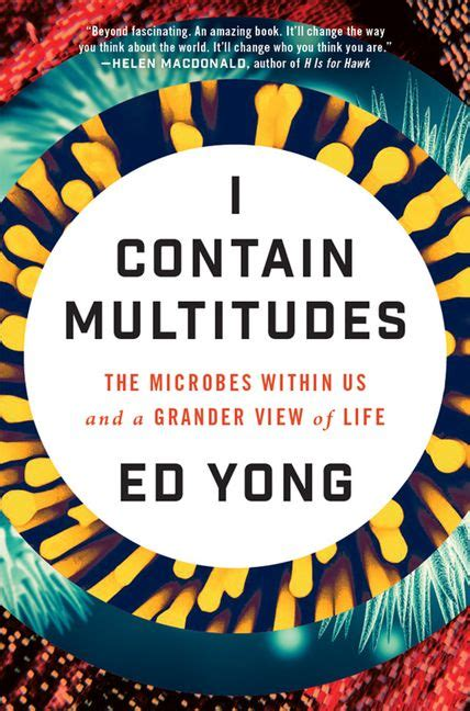 i contain multitudes the microbes within us and a grander view of books i contain multitudes ed yong e book