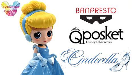 Qposket Disney Princess Cinderella unboxing banpresto qposket disney characters cinderella cinderella qposket review