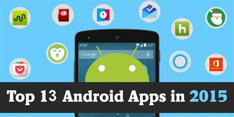 best android 2015 best android apps of 2015 13 apps you must try greatsoftline