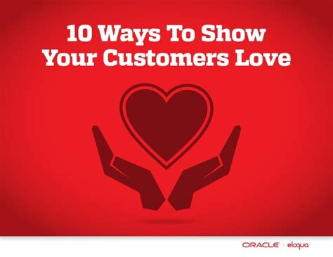10 Ways To Show Your 10 ways to show your customers