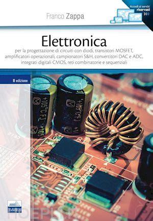 libreria elettronica elettronica zappa franco libro edises 03 2016 hoepli it