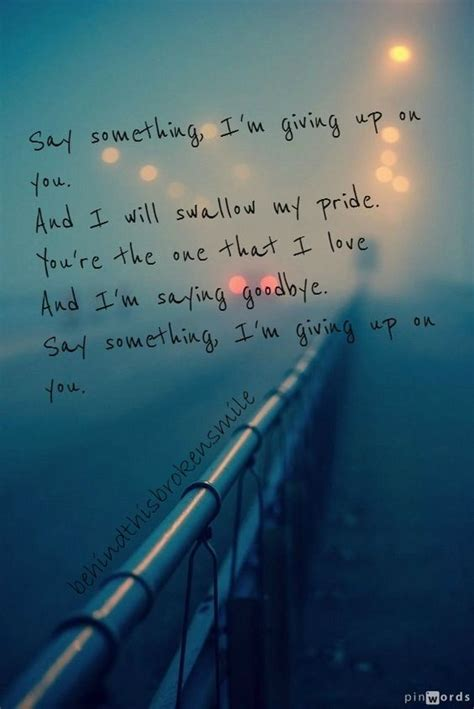 Say Something by Say Something I M Giving Up On You This