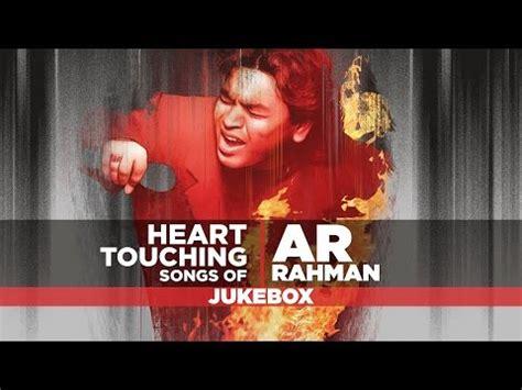 ar rahman hq mp3 download heart touching songs of a r rahman bollywood song video
