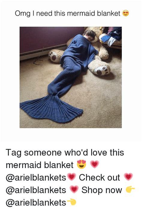 Meme Blanket - omg l need this mermaid blanket tag someone who d love
