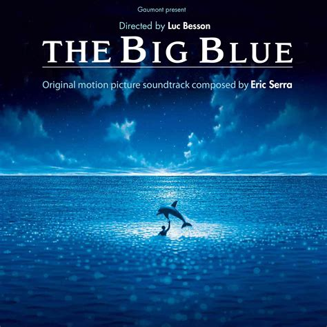 The Big Blue by The Big Blue Original Motion Picture Soundtrack