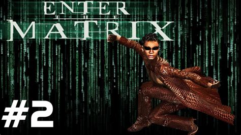 Ps2 Matrix enter the matrix infogrames xbox ps2 gamecube pc 2003 hd part 2