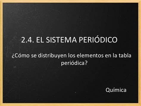 ell sistema periodico the 8420632104 qu 237 mica2 bach 2 4 el sistema peri 243 dico
