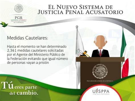 el nuevo sistema de justicia penal acusatorio m 233 xico cumple est 225 ndares internacionales en justicia penal