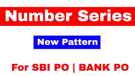 Number Series New Pattern For Sbi Po Bank Po