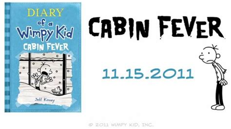 cabin fever a mountain books diary of a wimpy kid cabin fever trailer