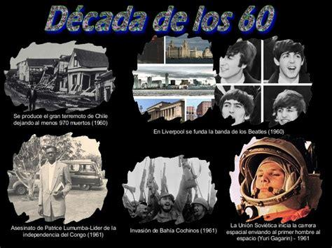 siglo 20 los sucesos mas destacados e importantes 1960 2010 acontecimientos historicos