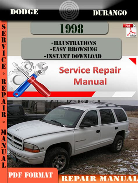 dodge durango repair manual 1998 2011 dodge durango 1998 factory service repair manual pdf zip download