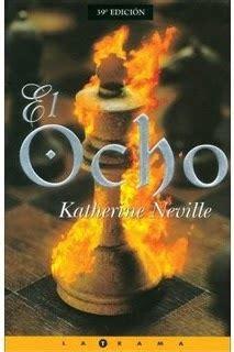 libro el ocho the la intriga y la historia se entrelazan en la novela el ocho el coloquio de las musas