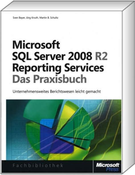 microsoft sql server reporting services microsoft sql server 2008 r2 reporting services das