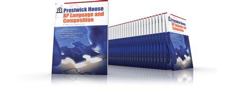 prestwick house ap language and composition prestwick house