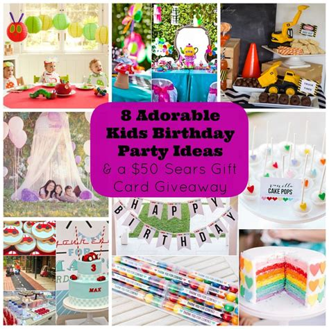 Party Giveaway Ideas - 8 adorable kids birthday party ideas and a giveaway for a 50 sears canada gift card