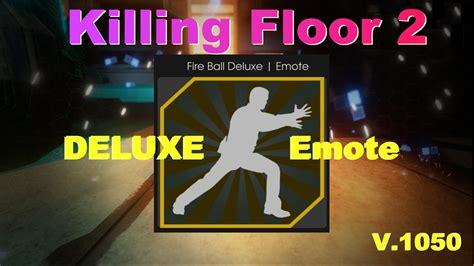 killing floor 2 new delux emote youtube