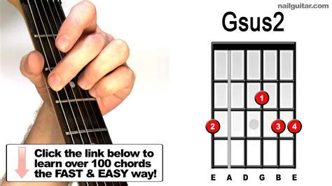 tutorial untuk beginner guitar how to play gsus2 on guitar beginners suspended chords