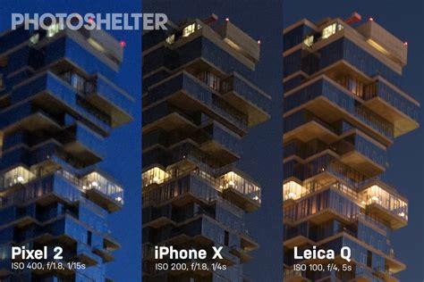 pixel 2 vs iphone x vs leica q photoshelter