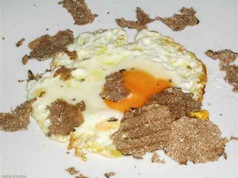 cucinare con il tartufo uova con tartufo ricette di cucina