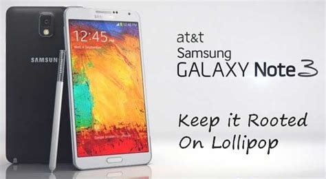 Battery Samsung Note 3 Oc how to keep root at t galaxy note 3 on lollipop oc1