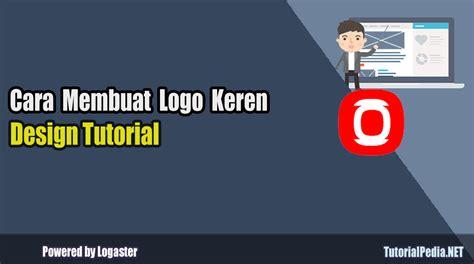 tutorial membuat logo hp cara membuat logo keren tanpa software tutorialpedia