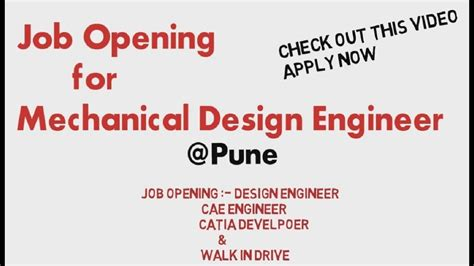 design engineer pune job opening for mechanical design engineer pune youtube