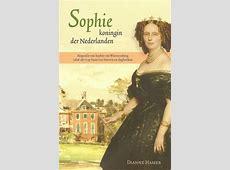 Sophie koningin der Nederlanden - Historiën Willem De Rooij