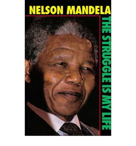 biography nelson mandela pdf review the struggle is my life pdf e books directory