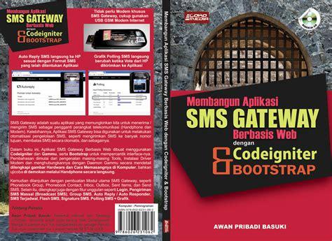 Membangun Aplikasi Stok Inventori Dengan Ms Access Cd membangun aplikasi sms gateway berbasis web codeigniter bootstrap