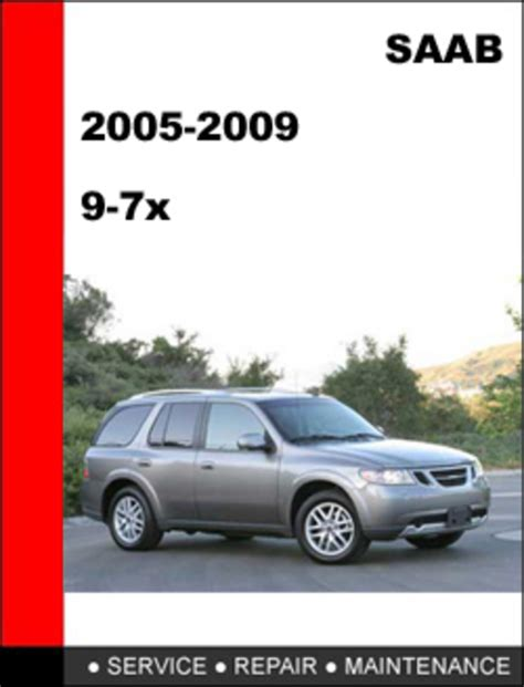 service repair manual free download 2008 saab 42072 windshield wipe control saab 9 7x 2005 2009 workshop service repair manual download manua