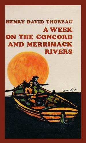 a week on the concord and merrimack rivers books a week on the concord and merrimack rivers