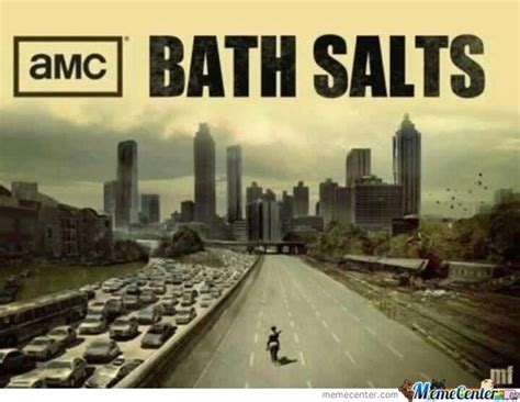 Bath Meme - bath salts memes best collection of funny bath salts pictures