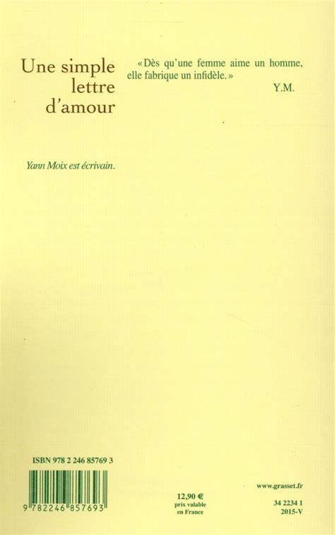 resume une simple lettre d amour livre une simple lettre d amour yann moix