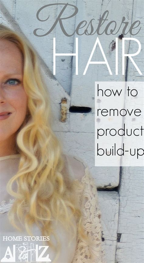 How To Remove Hair From by How To Remove Product Buildup On Hair