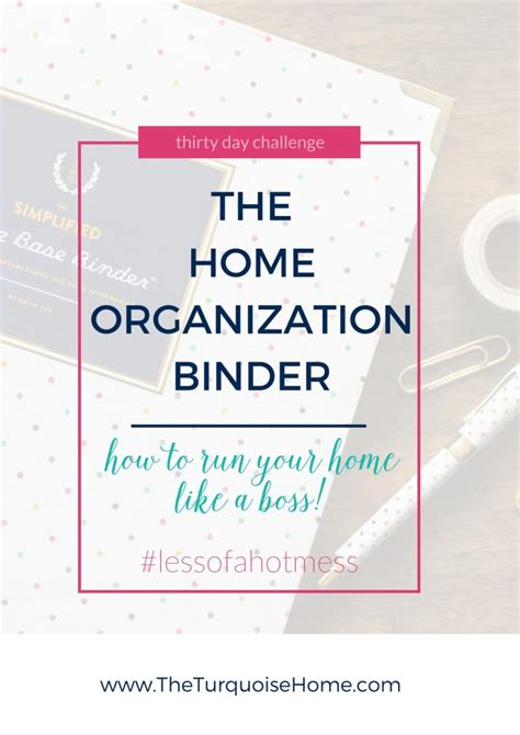 home organization binder the home organization binder day 4 30 days to less of a