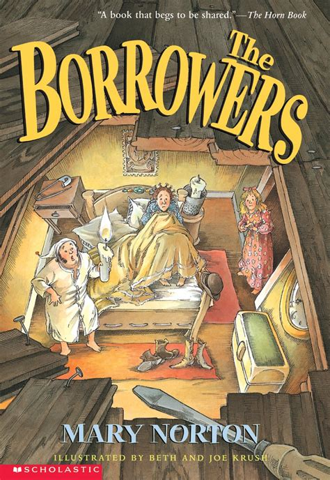 the book with pictures the borrowers by norton scholastic