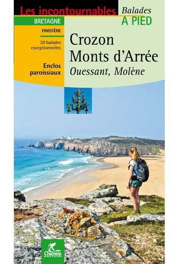 crozon monts d arr 233 e guide chamina