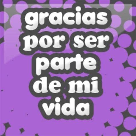 imagenes gracias mi amor 24 best a mor images on pinterest my life spanish